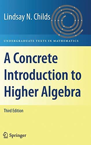 9780387745275: A Concrete Introduction to Higher Algebra (Undergraduate Texts in Mathematics)