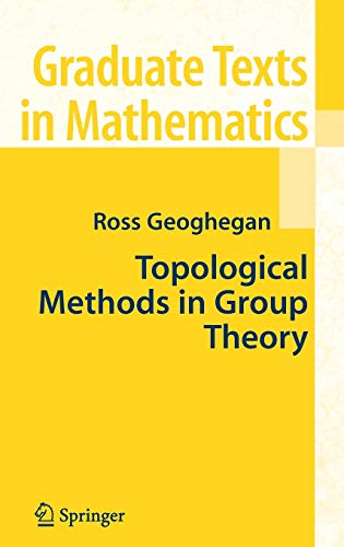 9780387746111: Topological Methods in Group Theory (Graduate Texts in Mathematics)