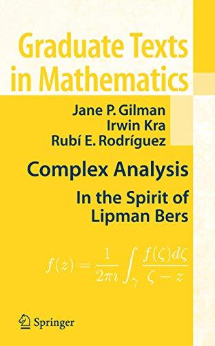 Complex Analysis: In the Spirit of Lipman: Jane P. Gilman;
