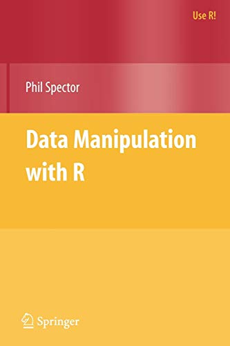 9780387747309: Data Manipulation With R