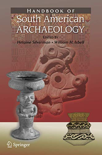 9780387749068: Handbook of South American Archaeology