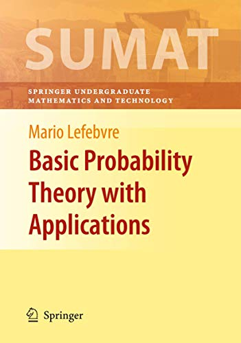 9780387749945: Basic Probability Theory with Applications (Springer Undergraduate Texts in Mathematics and Technology)