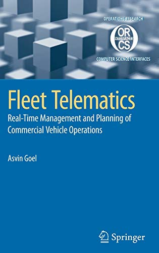 9780387751047: 40: Fleet Telematics: Real-time management and planning of commercial vehicle operations (Operations Research/Computer Science Interfaces Series)