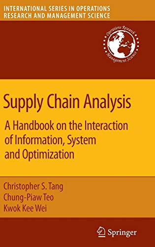 9780387752396: Supply Chain Analysis: A Handbook on the Interaction of Information, System and Optimization (International Series in Operations Research & Management Science)