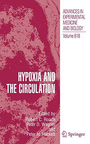 Hypoxia and the Circulation: Robert C. Roach