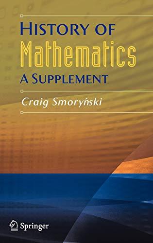 9780387754802: History of Mathematics: A Supplement