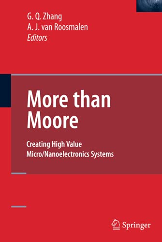 9780387755922: More than Moore: Creating High Value Micro/Nanoelectronics Systems