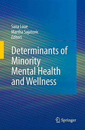 9780387756585: Determinants of Minority Mental Health and Wellness