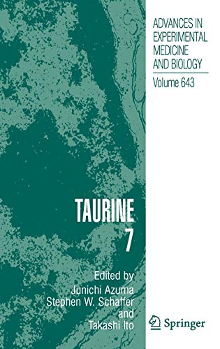 9780387756806: Taurine 7 (Advances in Experimental Medicine and Biology) (No. 7)
