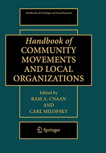 9780387757292: Handbook of Community Movements and Local Organizations (Handbooks of Sociology and Social Research)