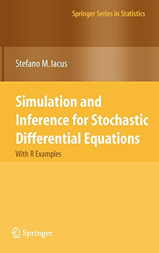 9780387758381: Simulation and Inference for Stochastic Differential Equations: With R Examples (Springer Series in Statistics)