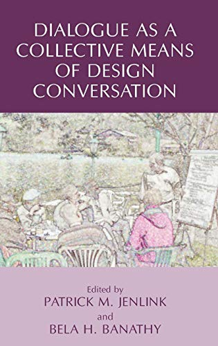 9780387758428: Dialogue as a Collective Means of Design Conversation (v. 2)