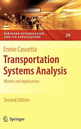 9780387758565: Transportation Systems Analysis: Models and Applications (Springer Optimization and Its Applications)