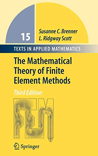 9780387759333: The Mathematical Theory of Finite Element Methods (Texts in Applied Mathematics)