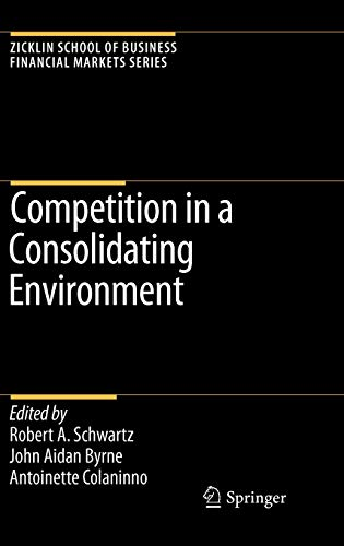 Competition In A Consolidating Environment: Schwartz, R.A. Et. Al.