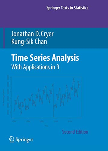 9780387759586: Time Series Analysis: With Applications in R (Springer Texts in Statistics)