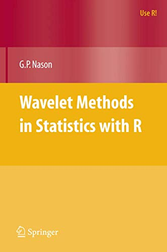 9780387759609: Wavelet Methods in Statistics with R (Use R!)
