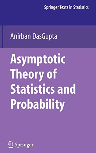 9780387759708: Asymptotic Theory of Statistics and Probability (Springer Texts in Statistics)