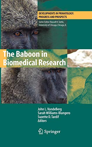 The Baboon in Biomedical Research: John L. VandeBerg