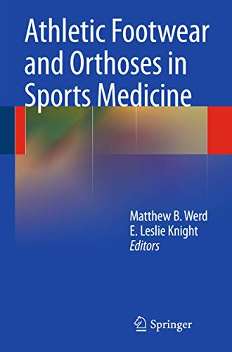 9780387764153: Athletic Footwear and Orthoses in Sports Medicine