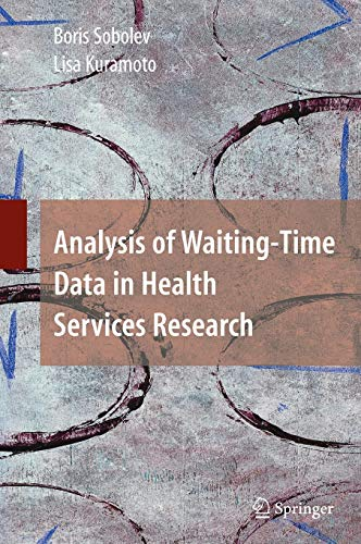9780387764214: Analysis of Waiting-Time Data in Health Services Research