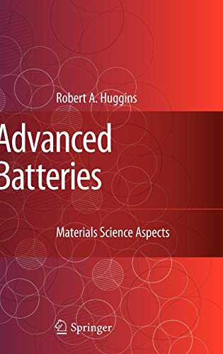 9780387764238: Advanced Batteries: Materials Science Aspects