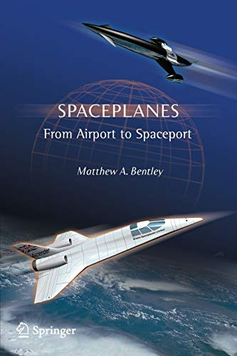 9780387765099: Spaceplanes: From Airport to Spaceport (Astronomers' Universe)