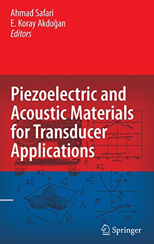 9780387765389: Piezoelectric and Acoustic Materials for Transducer Applications