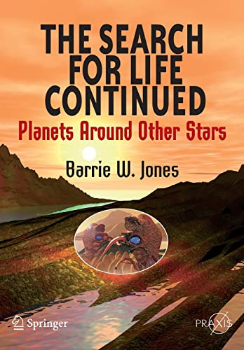 9780387765570: The Search for Life Continued: Planets Around Other Stars (Springer Praxis Books)