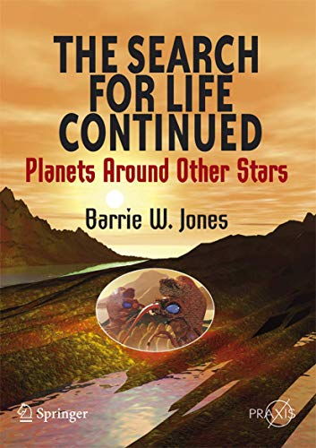 9780387765570: The Search for Life Continued: Planets Around Other Stars