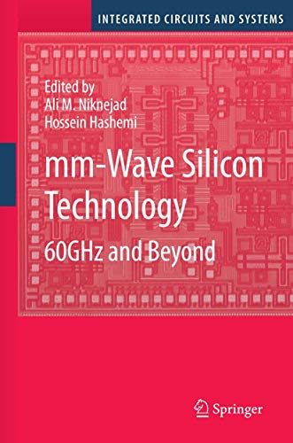 9780387765587: mm-Wave Silicon Technology: 60 GHz and Beyond (Integrated Circuits and Systems)