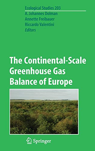 The Continental-scale Greenhouse Gas Balance of Europe: Preliminary Entry 900 (Hardback)