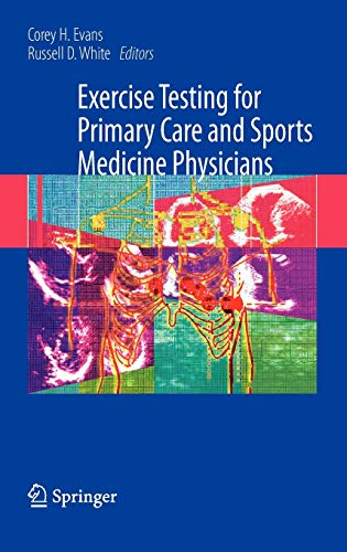 9780387765969: Exercise Testing for Primary Care and Sports Medicine Physicians