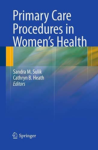 9780387765983: Primary Care Procedures in Women's Health