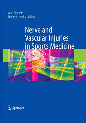 9780387765990: Nerve and Vascular Injuries in Sports Medicine