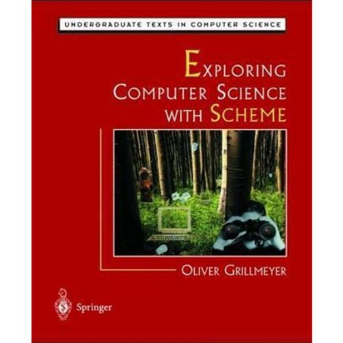 9780387766249: Exploring Computer Science with Scheme (Undergraduate Texts in Computer Science)