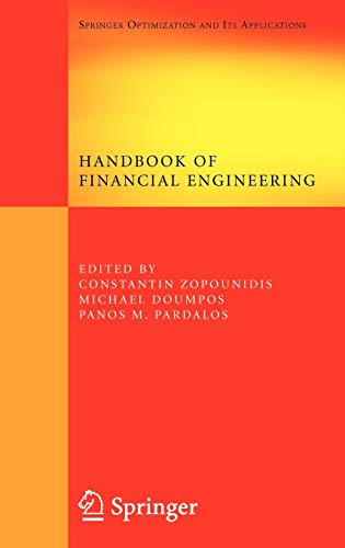 9780387766812: Handbook of Financial Engineering: Preliminary Entry 2000 (Springer Optimization and Its Applications)
