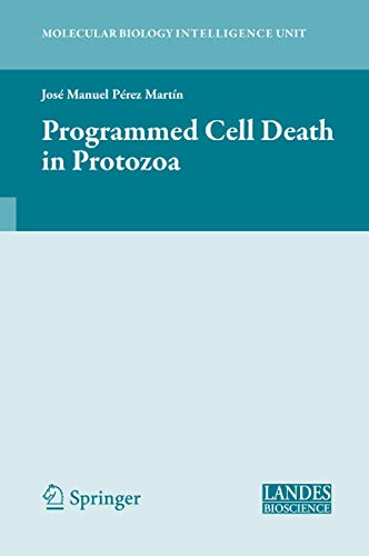 9780387767161: Programmed Cell Death in Protozoa (Molecular Biology Intelligence Unit)