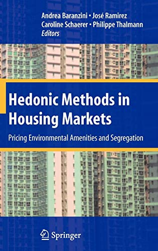 9780387768144: Hedonic Methods in Housing Markets: Pricing Environmental Amenities and Segregation