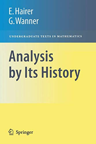 9780387770314: Analysis by Its History (Undergraduate Texts in Mathematics)