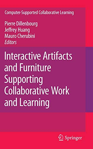 9780387772332: Interactive Artifacts and Furniture Supporting Collaborative Work and Learning (Computer-Supported Collaborative Learning Series)