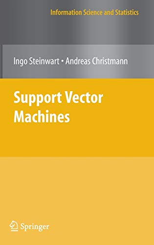 9780387772417: Support Vector Machines (Information Science and Statistics)