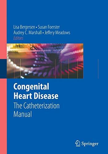 9780387772912: Congenital Heart Disease: The Catheterization Manual
