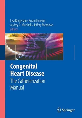 9780387772912: Congenital Heart Disease: The Catheterization Manual