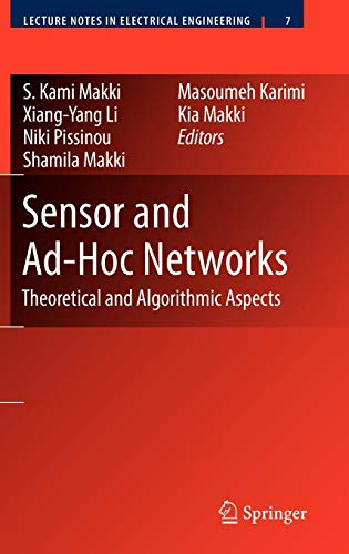 9780387773193: Sensor and Ad-Hoc Networks: Theoretical and Algorithmic Aspects (Lecture Notes in Electrical Engineering)