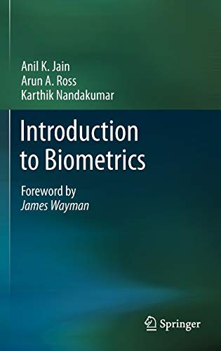 Introduction to Biometrics: Anil K. Jain