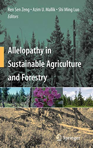9780387773360: Allelopathy in Sustainable Agriculture and Forestry