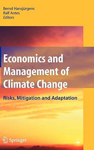 9780387773520: Economics and Management of Climate Change: Risks, Mitigation and Adaptation