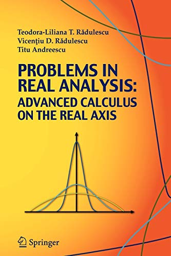 9780387773780: Problems in Real Analysis: Advanced Calculus on the Real Axis