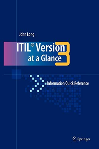 9780387773926: ITIL Version 3 at a Glance: Information Quick Reference